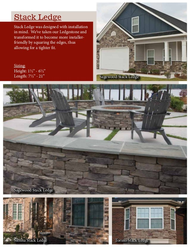 Stack Ledge Stack Ledge was designed with installation in mind. We've taken our Ledgestone and transformed it to become mo...