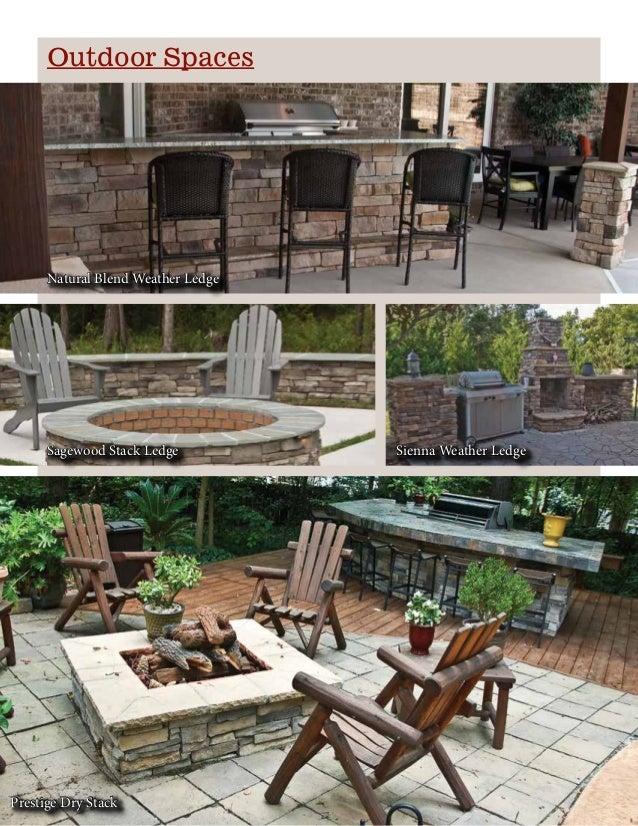 Outdoor Spaces Natural Blend Weather Ledge Sagewood Stack Ledge Sienna Weather Ledge Prestige Dry Stack