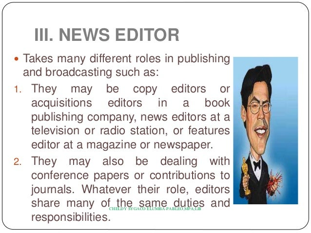 Duties and responsibilities – Magazine Editor Job Description