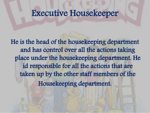 3 executive housekeeper - Housekeeping Responsibilities