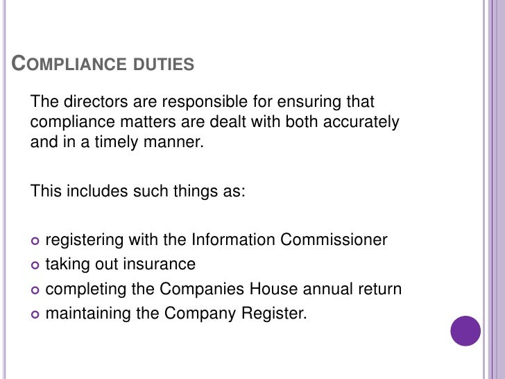 director duties A short reminder of the key general duties and responsibilities of directors.