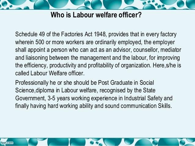 Duties of labour welfare officer Slide 2