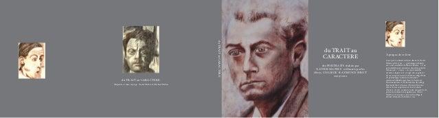 du TRAIT au CARACTERE Maquette et mise en page : Xavier Maitre et Michael Dulieu du TRAIT au CARACTERE des PORTRAITS réali...