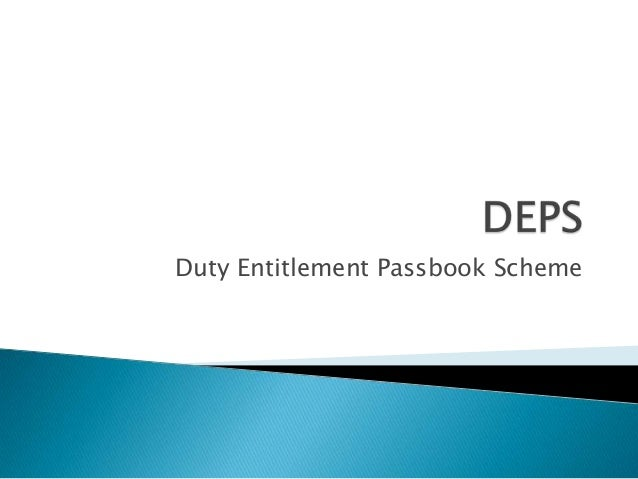 Duty Entitlement Passbook Scheme