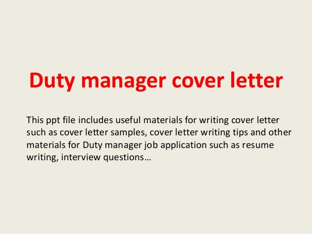 Duty Manager Cover Letter This Ppt File Includes Useful Materials For  Writing Cover Letter Such As ...