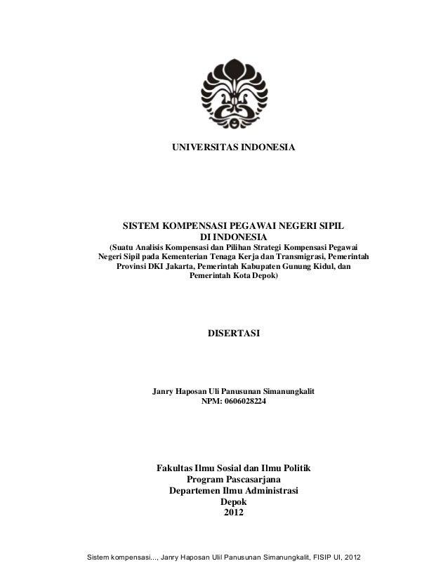 UNIVERSITAS INDONESIA SISTEM KOMPENSASI PEGAWAI NEGERI SIPIL DI INDONESIA (Suatu Analisis Kompensasi dan Pilihan Strategi ...