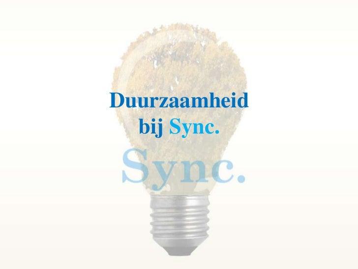 Duurzaamheid bij Sync.<br />