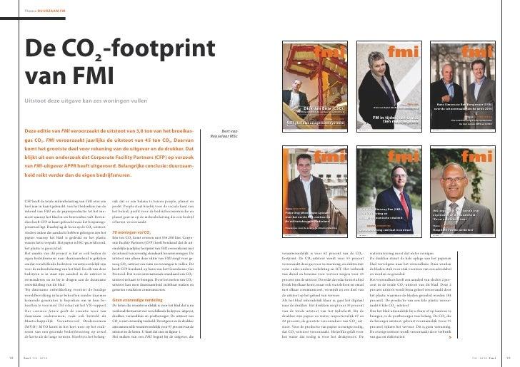Thema Duurzaam Fm          De CO-footprint      van FmI      Uitstoot deze uitgave kan zes woningen vullen         Deze e...
