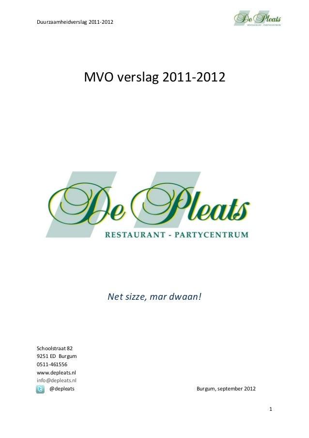 Duurzaamheidverslag2011‐20121MVOverslag2011‐2012Netsizze,mardwaan!Schoolstraat829251...