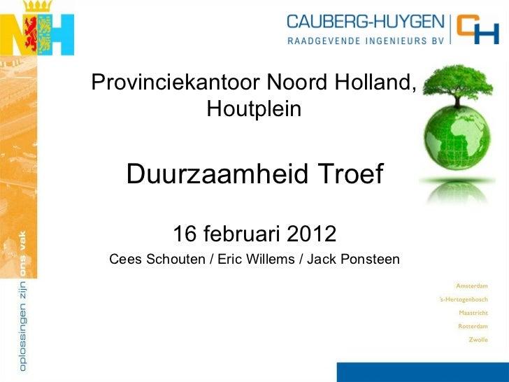 Duurzaamheid Troef - Provinciekantoor Noord-Holland