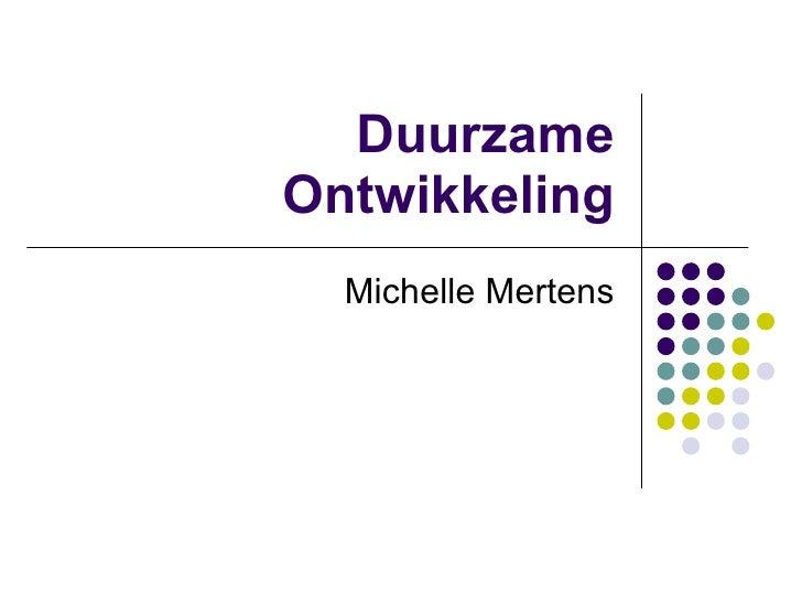 Duurzame Ontwikkeling Michelle Mertens