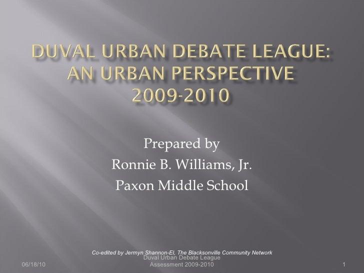 Prepared by Ronnie B. Williams, Jr. Paxon Middle School Co-edited by Jermyn Shannon-El, The Blacksonville Community Networ...