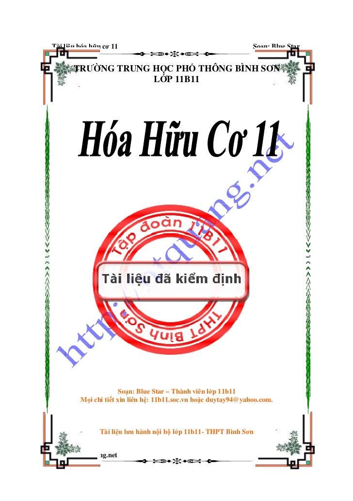Tài li u hóa h u cơ 11                                           So n: Blue Star       TRƯ NG TRUNG H C PH THÔNG BÌNH SƠN ...