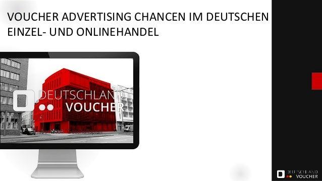 """VOUCHER ADVERTISING CHANCEN IM DEUTSCHEN EINZEL- UND ONLINEHANDEL Präsentation """"Geschäftsplan"""""""
