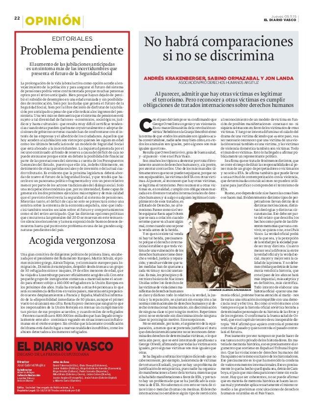 DECANO DE LA PRENSA GUIPUZCOANA EL DIARIO VASCO Subdirector Alberto Artigas Jefes de Redacción Lourdes Pérez y Antxon Blan...