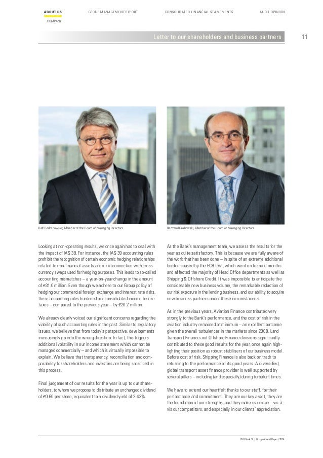 15 DVB Bank SE | Group Annual Report 2014 ABOUT US COMPANY GROUP MANAGEMENT REPORT CONSOLIDATED FINANCIAL STAMEMENTS AUDIT...