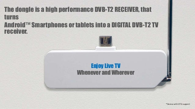 DVB-T2 dongle for Android Smartphones and Tablets