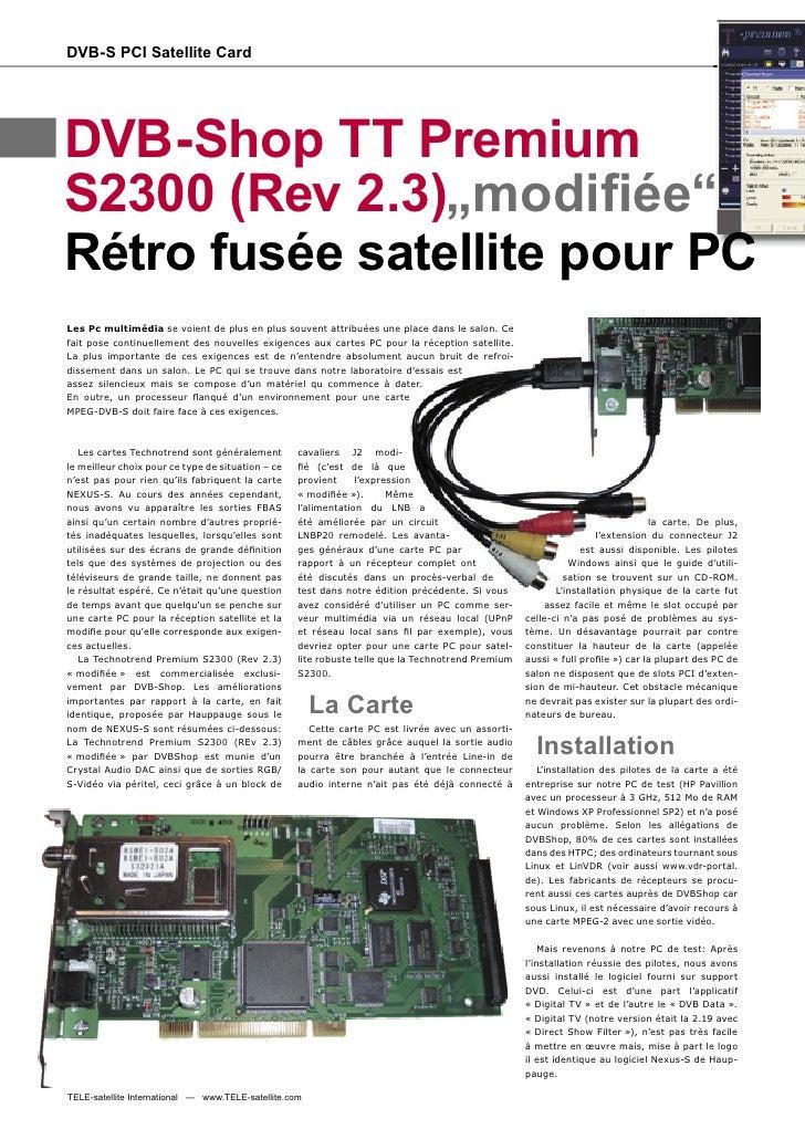 """DVB-S PCI Satellite Card     DVB-Shop TT Premium S2300 (Rev 2.3)""""modifiée"""" Rétro fusée satellite pour PC Les Pc multimédia ..."""