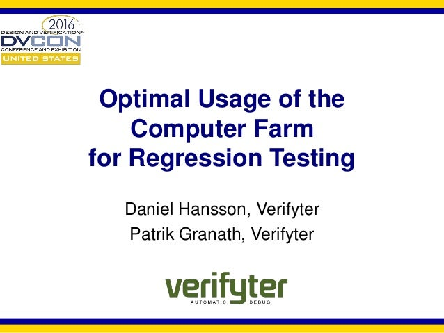 optimal-usage-of-the-computer-farm -for-regression-testing-1-638.jpg?cb=1458376330