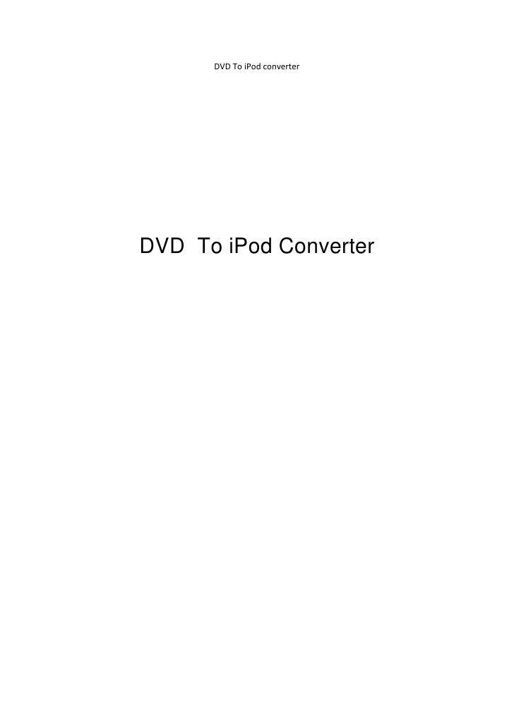 DVDToiPodconverter                                                                      DVD To iPod Converter
