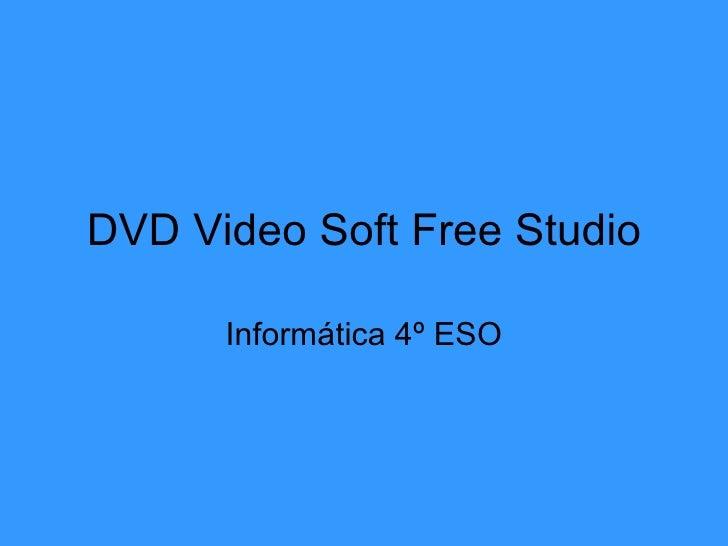 SCARICA DVDVIDEOSOFT FREE STUDIO ITALIANO