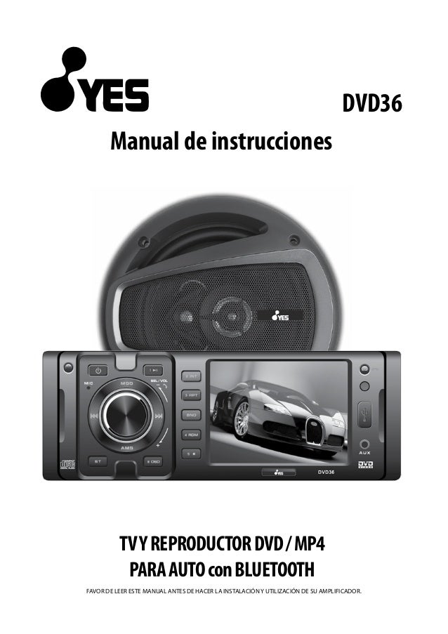 Manual usuario autoestereo yes pk dvd36 for Manual de acuicultura pdf