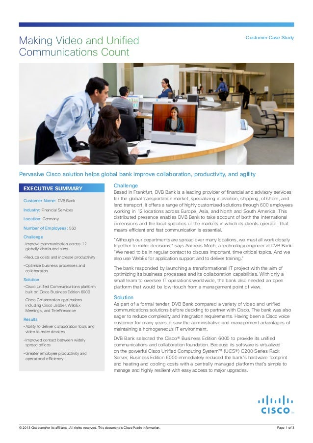 EXECUTIVE SUMMARY Challenge Based in Frankfurt, DVB Bank is a leading provider of financial and advisory services for the ...