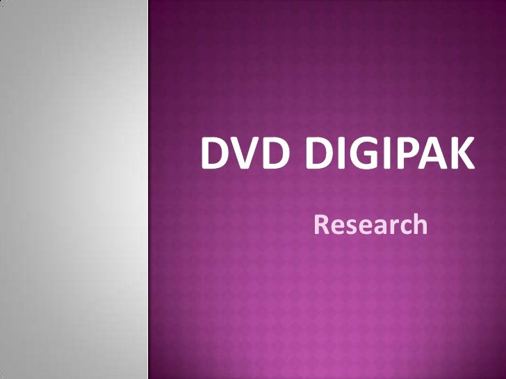 DVD Digipak<br />Research<br />