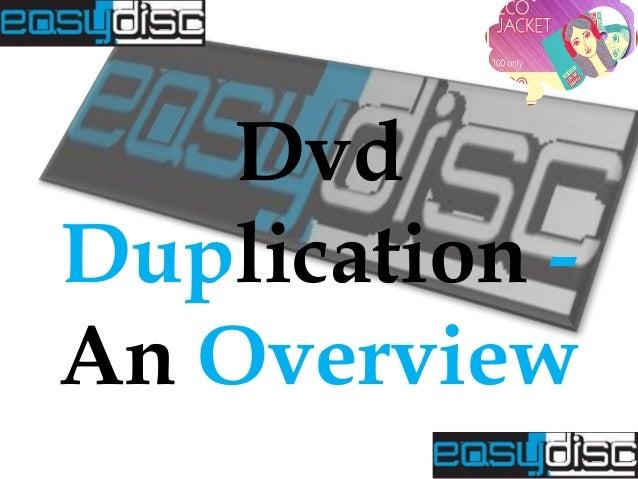 Dvd Duplication An Overview