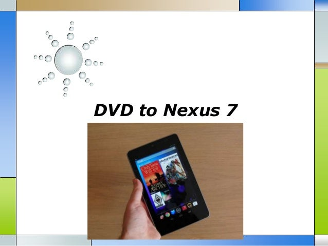 DVD to Nexus 7