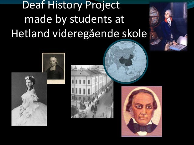 Deaf History Project  made by students atHetland videregående skole