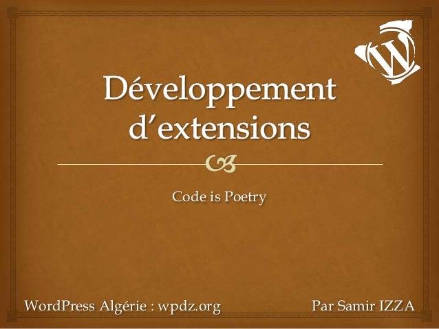 Code is PoetryWordPress Algérie : wpdz.org          Par Samir IZZA