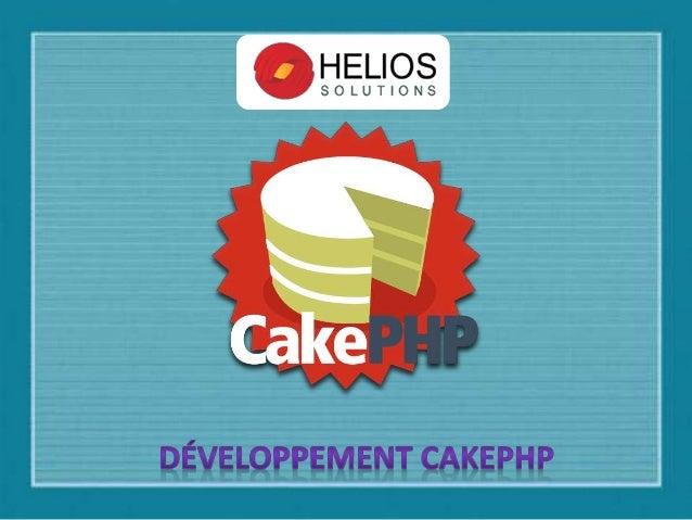 Chez Helios Solutions, nous vous recommandons framework CakePHP pour le développement web rapide d'applications, comme Cak...