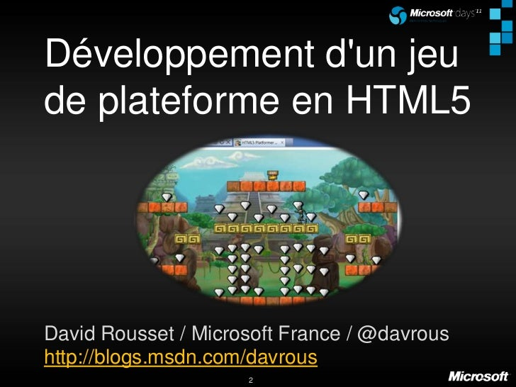 Au menu Analyse des technologies HTML5 et frameworks JS disponibles Animation des sprites Construction des objets principa...