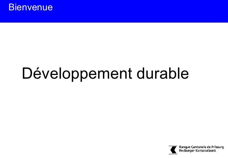 Bienvenue  Développement durable