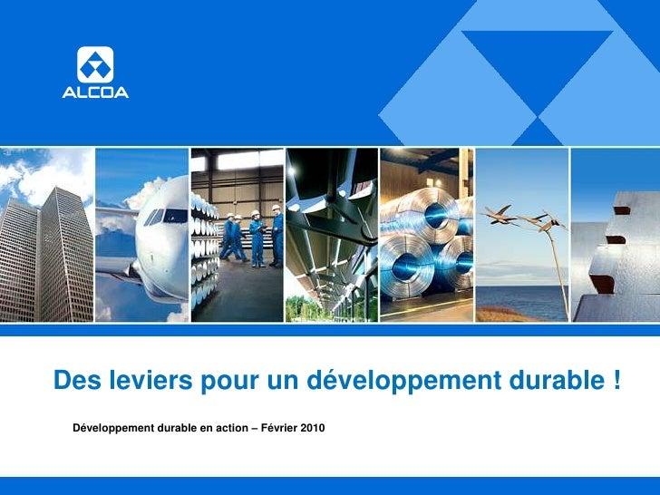 Des leviers pour un développement durable !<br />Développement durable en action – Février 2010<br />