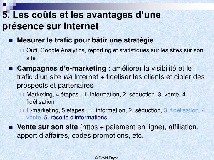 5. Les coûts et les avantages d'uneprésence sur Internet    Mesurer le trafic pour bâtir une stratégie        Outil Goog...