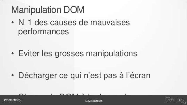 Gestion des ressources • HTML / Style / Javascript • RequireJS – Modularité – Build – Preprocessing  #mstechdays  Développ...