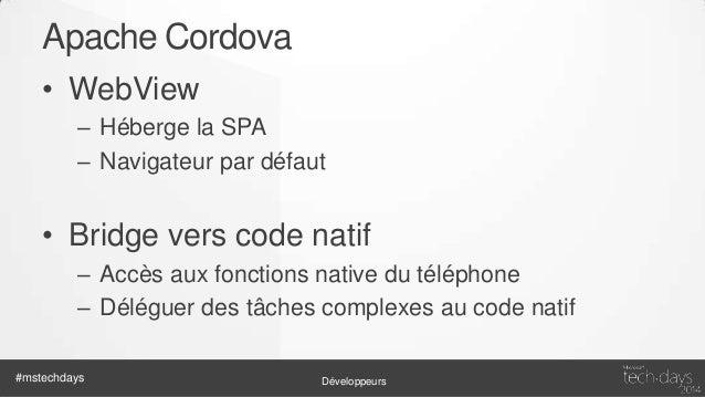 Apache Cordova CLI • • • •  Prepare Preview Build Deploy  • Toutes les plateformes avec un même outil • Toutes les platefo...