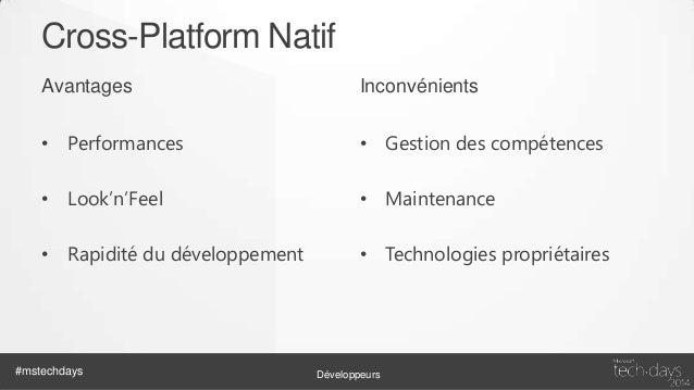 Cross-Platform SPA Avantages  Inconvénients  • « Un seul code »  • Performances  • Réutilisation des compétences  • Naviga...