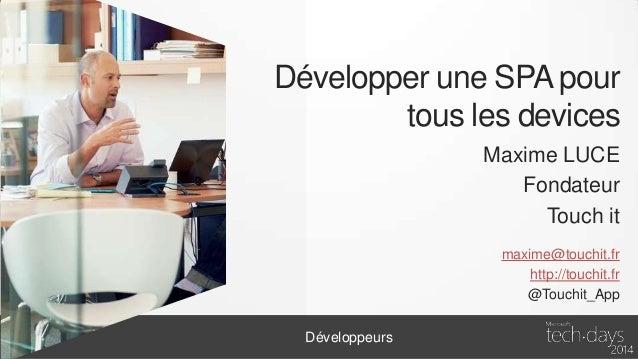 TechDays - Développer une single page application HTML5 - Version courte Slide 2