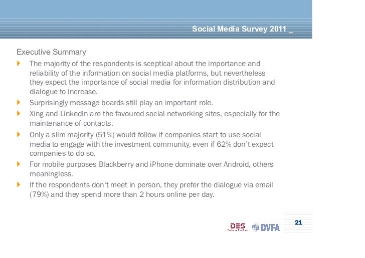 Social Media Survey 2011 _Executive Summary} The majority of the respondents is sceptical about the importance and    re...