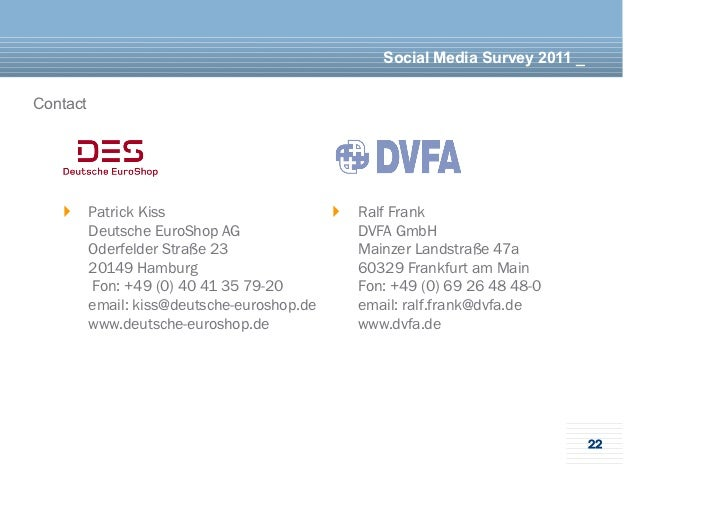 Social Media Survey 2011 _Contact   } Patrick Kiss                       } Ralf Frank       Deutsche EuroShop AG      ...