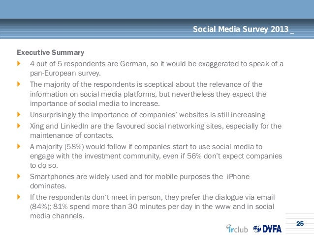 25Social Media Survey 2013 _Executive Summary 4 out of 5 respondents are German, so it would be exaggerated to speak of a...
