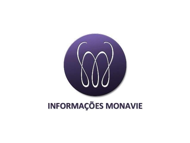 INFORMAÇÕES MONAVIE