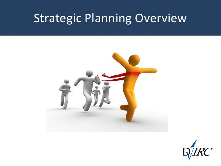 Strategic Planning Overview  <br />
