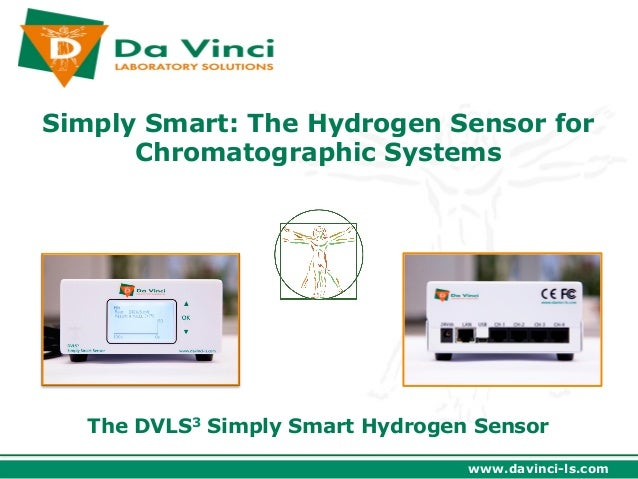 Simply Smart: The Hydrogen Sensor for      Chromatographic Systems   The DVLS3 Simply Smart Hydrogen Sensor               ...