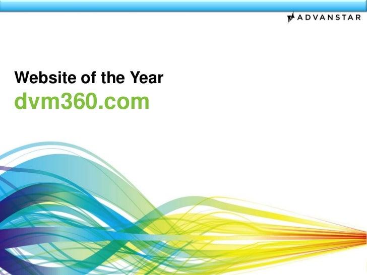 Website of the Year<br />dvm360.com<br />