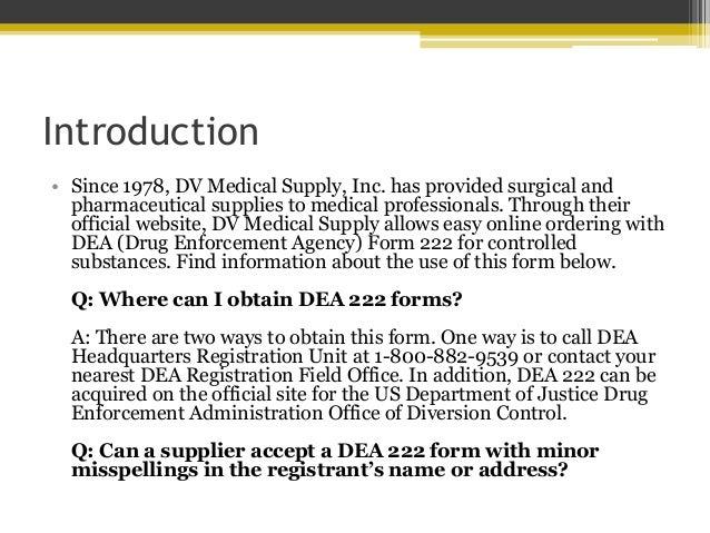 DV Medical Supply - DEA Form 222 FAQs