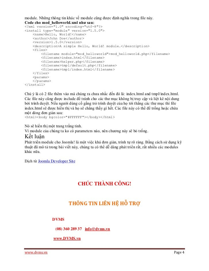 module. Những thông tin khác về module cũng được định nghĩa trong file này.Code cho mod_helloworld.xml như sau:<?xml versi...